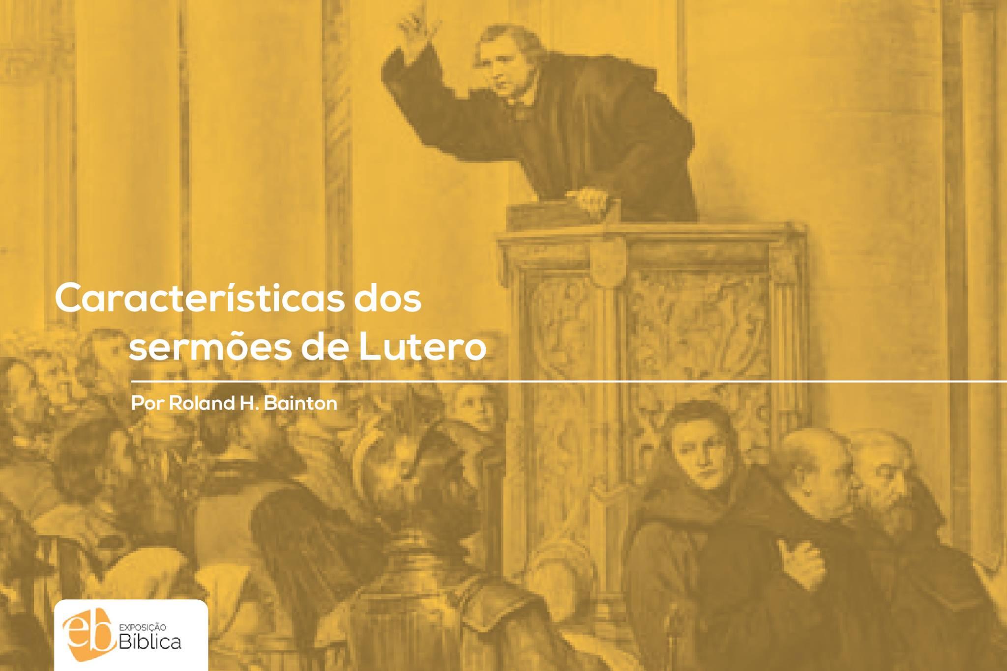 Características dos sermões de Lutero