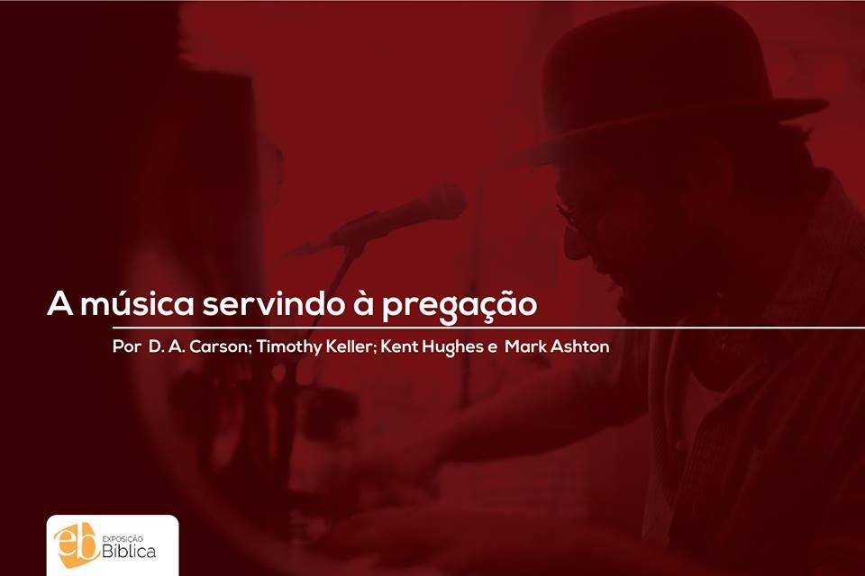 A música servindo à pregação